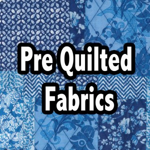 pre quilted fabrics